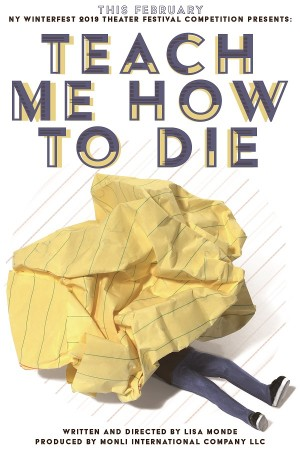 "A new psychological detective drama by Lisa Monde ""Teach Me How to Die"""