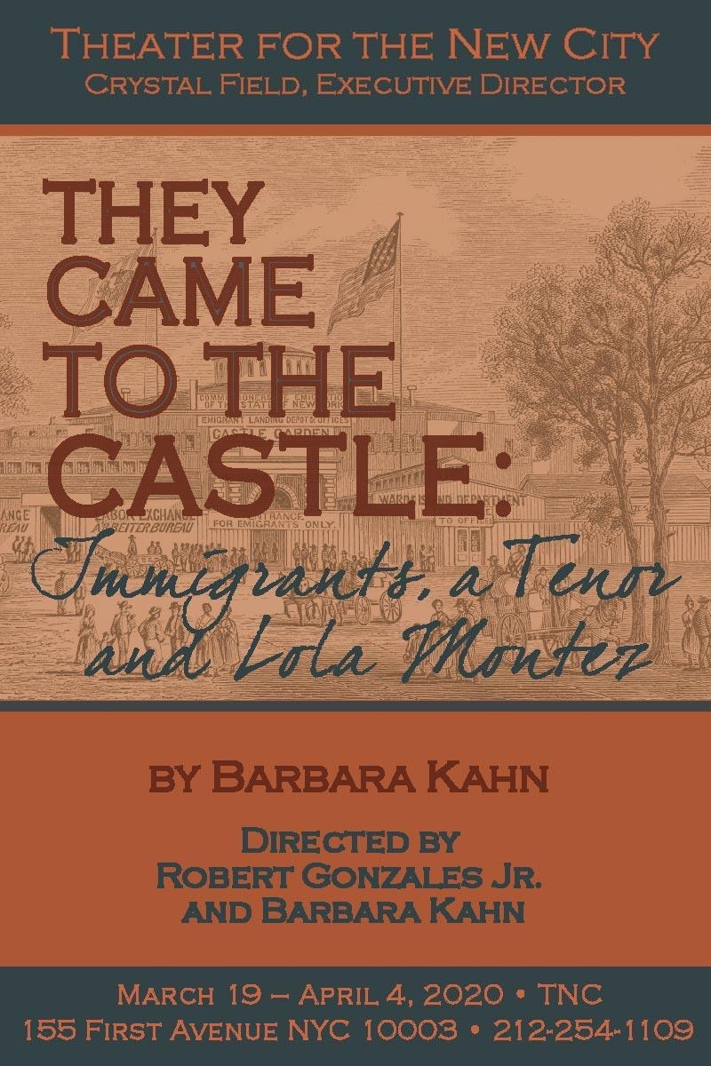 They Came to the Castle: Immigrants, a Tenor and Lola Montez